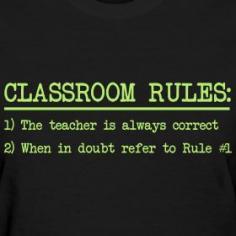 Classroom Rules - teacher t-shirt!