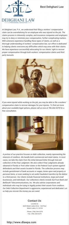 Dehghani Law, P.A. provides comprehensive legal representation and services like personal injury, criminal, immigration, foreclosure in Miami. For more details please visit at http://www.dlawpa.com